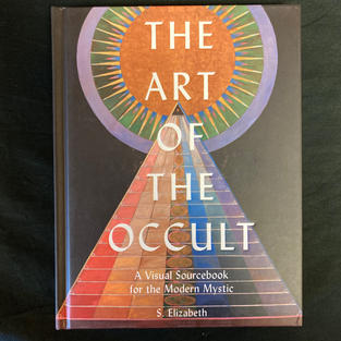 The Art of the Occult by S Elizabeth