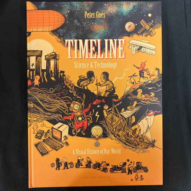 Timeline: Science and Technology by Peter Goes