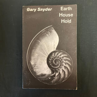Earth House Hold by Gary Snyder