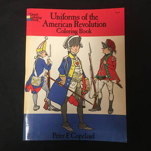 Uniforms of the American Revolution Coloring Book