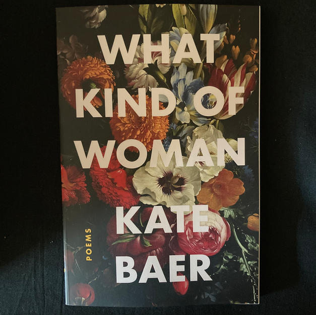 What Kind of Woman by Kate Baer