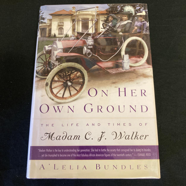 On Her Own Ground: The Life and Times of the Madam C F Walker by A'Lelia Bundles