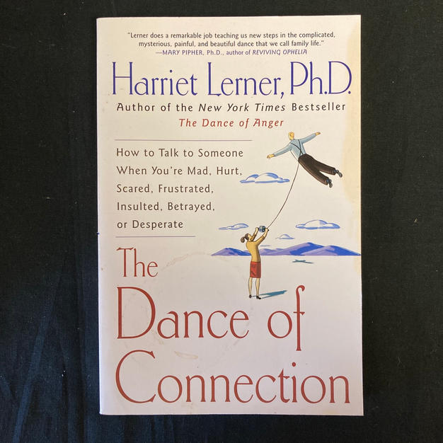 The Dance of Connection by Harriet Lerner PhD