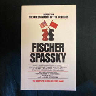 Fischer/Spassky: Report on the Match of the Century