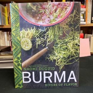 Burma: Rivers of Flavor by Naomi Duguid