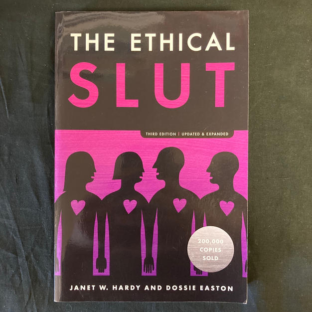 The Ethical Slut by Janet W Hardy and Dossie Easton