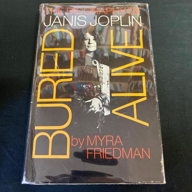 Buried Alive: The BIography of Janis Joplin by Myra Friedman