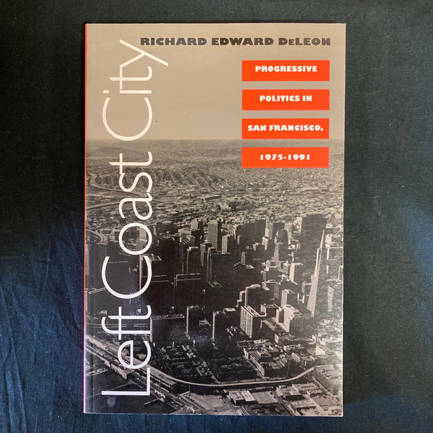 Left Coast City by Richard Edward DeLeon