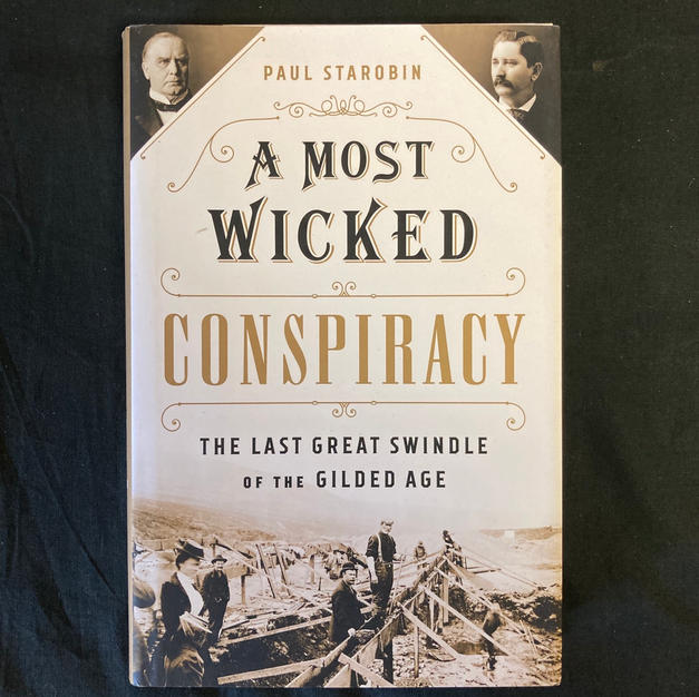 A Most Wicked Conspiracy by Paul Starobin