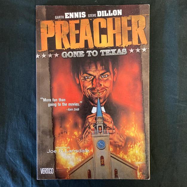 Preacher: Gone to Texas by Garth Ennis and Steve Dillon