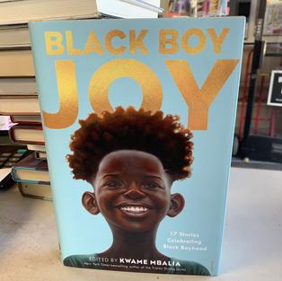 Black Boy Joy by Kwama Mbalia