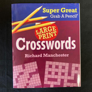 Super Great Grab a Pencil Large Print Crosswords - Ed. Richard Manchester