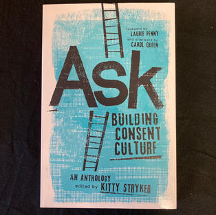 Ask: Building Consent Culture by Kitty Stryker