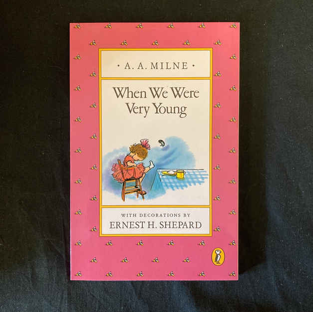 When We Were Very Young by A A Milne