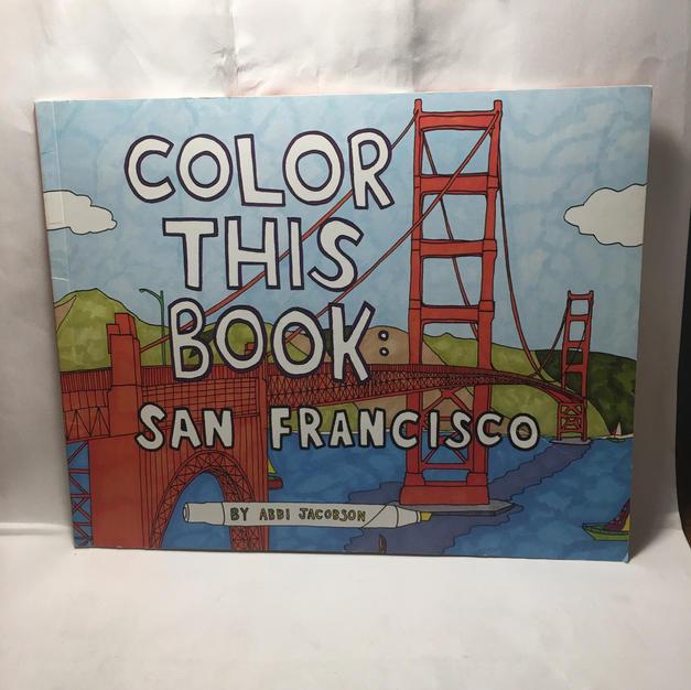 Color This Book San Francisco Coloring Book