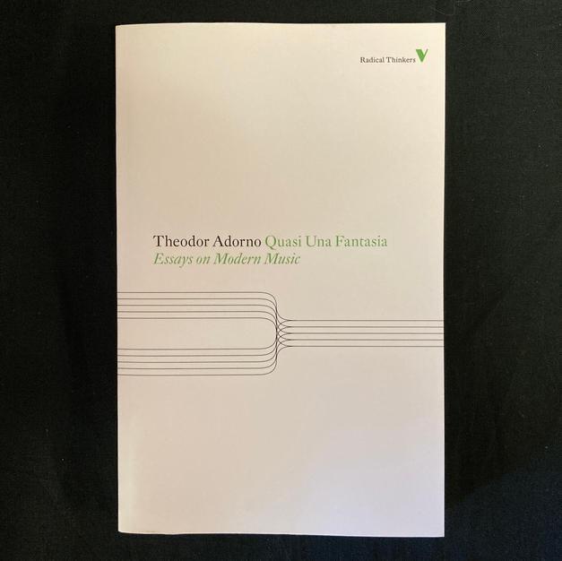 Quesa Una Fantasia: Essays on Modern Music by Theodor Adorno
