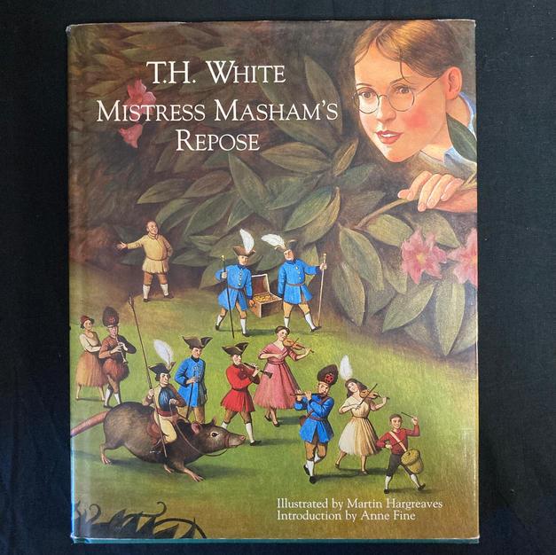 Mistress Masham's Repose byT H White