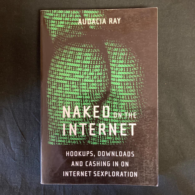 Naked on the Internet by Audacia Ray