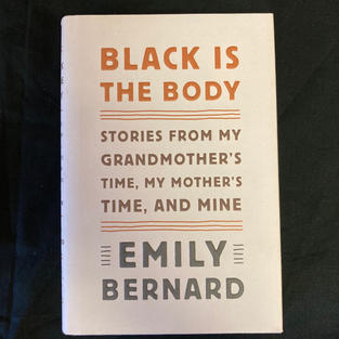 Black is the Body by Emily Bernard