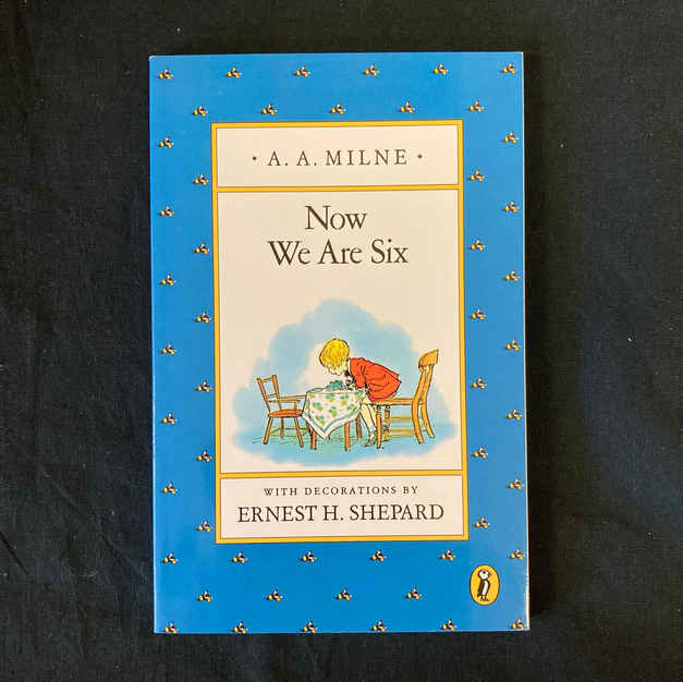 Now We Are Six by Ernest H Shepard