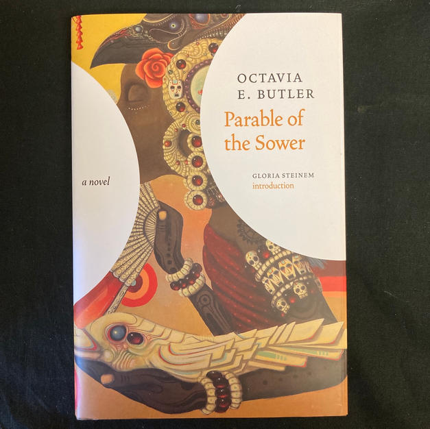 The Parable of the Sower by Octavia E Butler