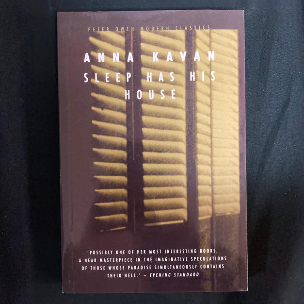 Sleep Has His House by Anna Kavan
