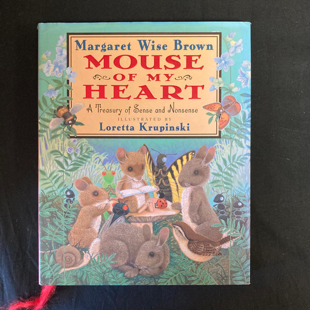 Mouse of My Heart by Margaret Wise Brown
