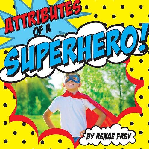 Attributes of a Superhero