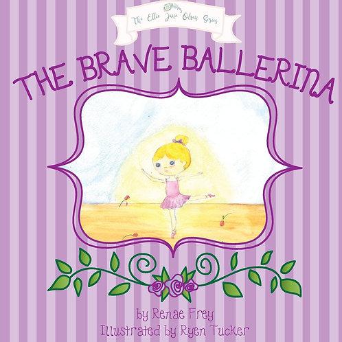 The Brave Ballerina