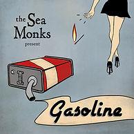 Gasoline The Sea Monks Final.jpg