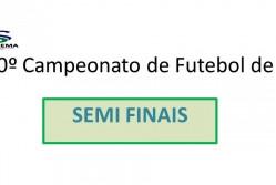 10º Campeonato de Futebol de 7 da Suprema - SEMI FINAIS