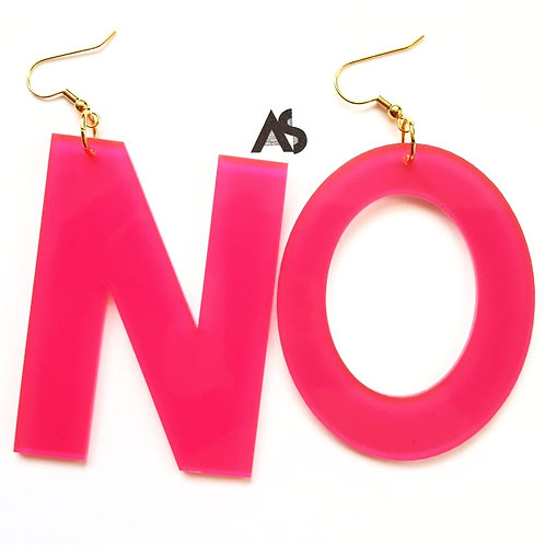 "Hot Pink ""NO"" Laser Cut Acrylic Earrings"