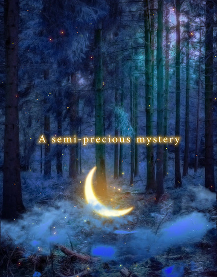 A Semi Precious Mystery