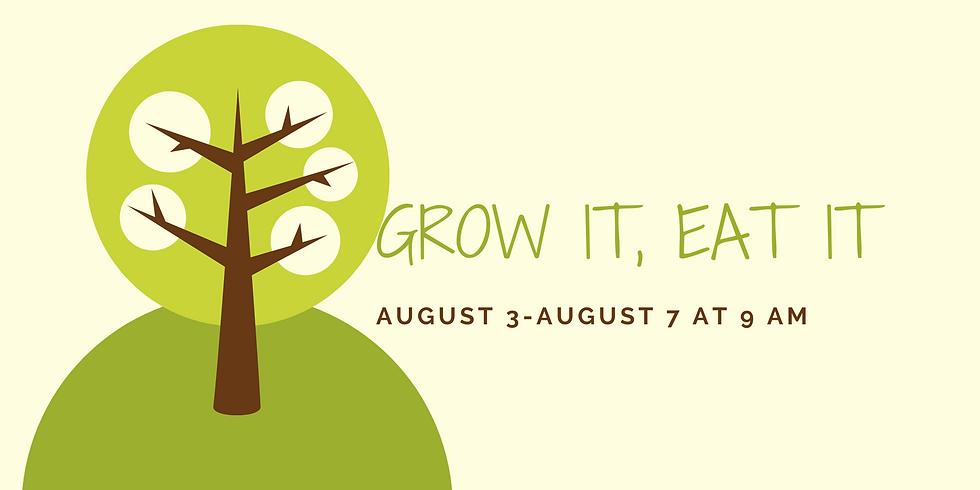 Grow It, Eat It Camp