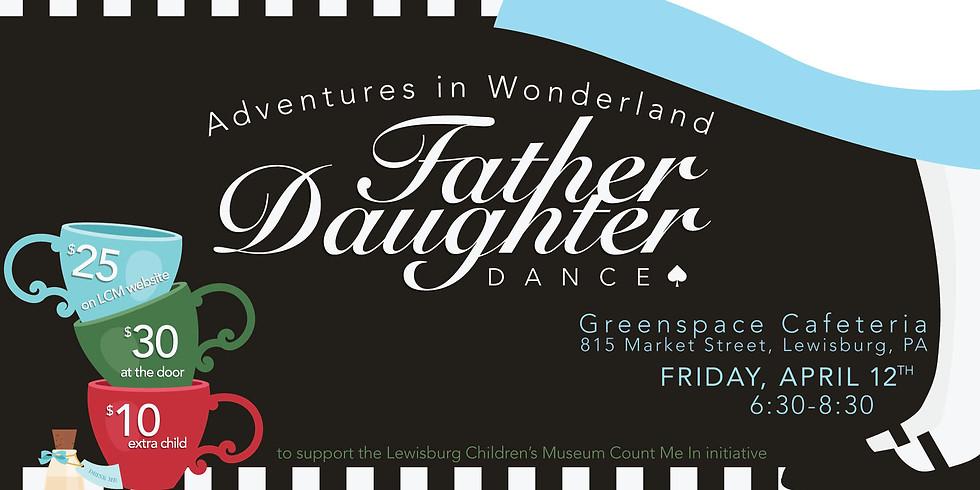 Adventures in Wonderland: Father Daughter Dance