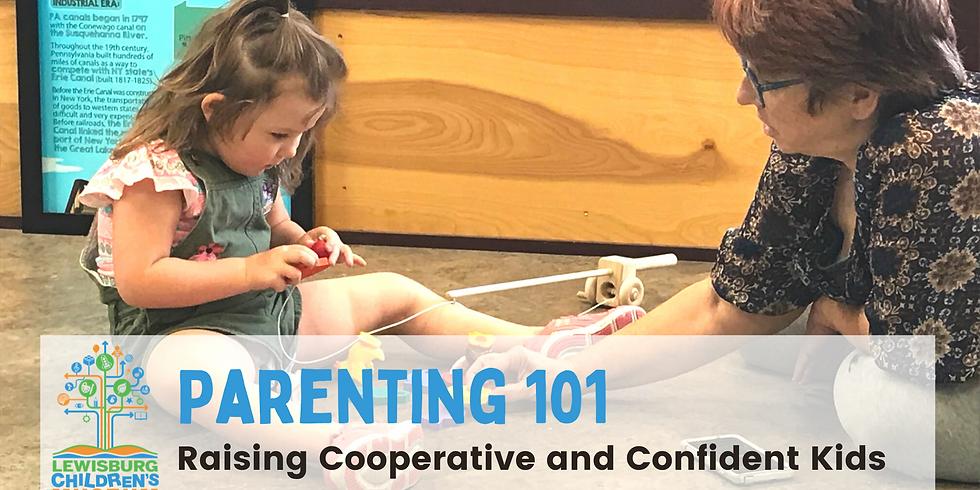 Parenting 101: Raising Cooperative and Confident Kids