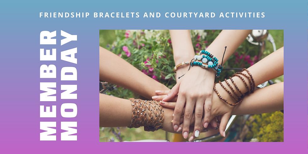 Member Monday: Friendship Bracelets