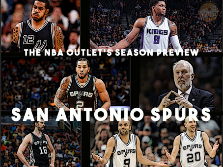 THE NBA OUTLET PREVIEW SERIES: SAN ANTONIO SPURS