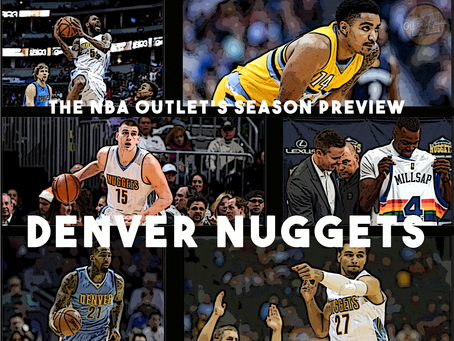 THE NBA OUTLET PREVIEW SERIES: DENVER NUGGETS