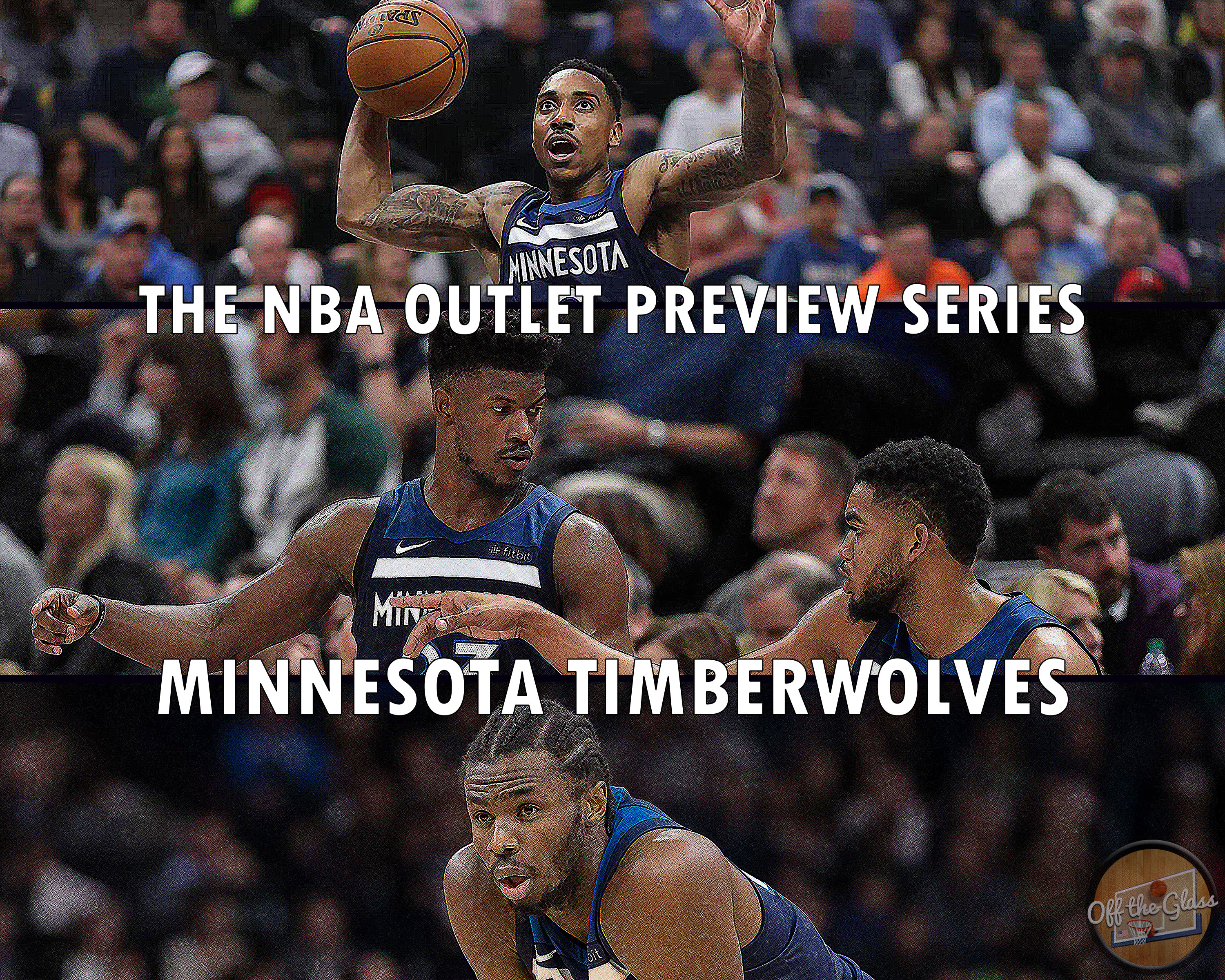 The 2018-19 NBA Outlet Preview Series  Minnesota Timberwolves  ac05267b2