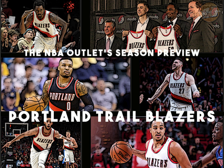 THE NBA OUTLET PREVIEW SERIES: PORTLAND TRAIL BLAZERS