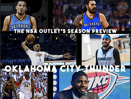 THE NBA OUTLET PREVIEW SERIES: OKLAHOMA CITY THUNDER