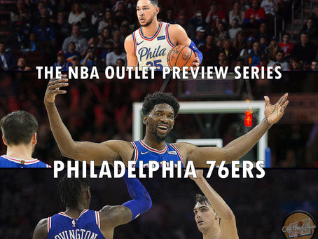 The 2018-19 NBA Outlet Preview Series: Philadelphia 76ers