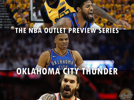 The 2018-19 NBA Outlet Preview Series: Oklahoma City Thunder