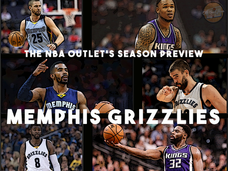 THE NBA OUTLET PREVIEW SERIES:MEMPHIS GRIZZLIES