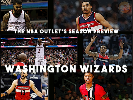 THE NBA OUTLET PREVIEW SERIES: WASHINGTON WIZARDS