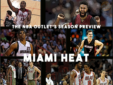 THE NBA OUTLET PREVIEW SERIES:MIAMI HEAT