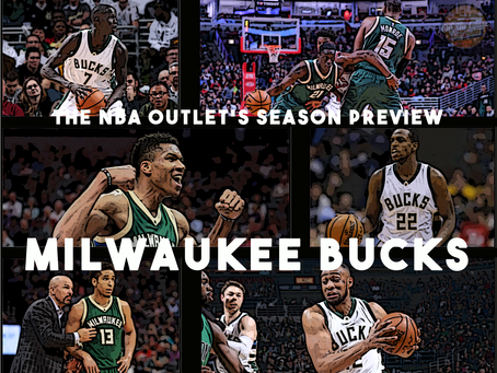 THE NBA OUTLET PREVIEW SERIES: MILWAUKEE BUCKS