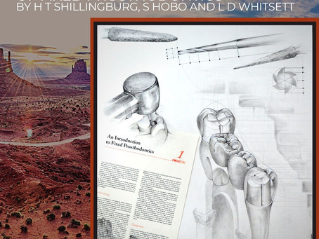 Fundamentals of Fixed Prosthodontics by H.T. Shillingburg