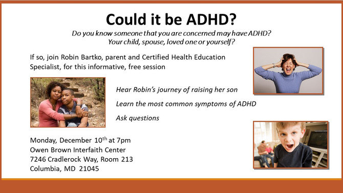 Could it be ADHD?                                   Live Event - December 10th at 7pm